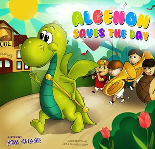 Algenon Saves the Day  by  Kim Chase