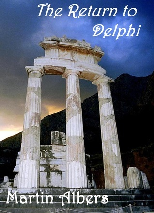 The Return to Delphi  by  Martin  Albers
