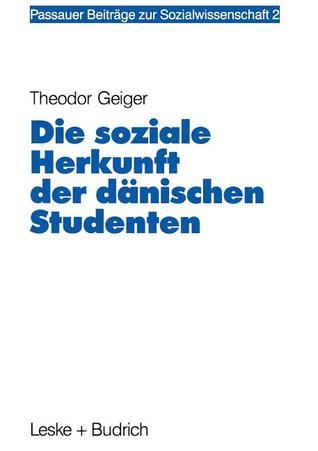 Die Soziale Herkunft Der Danischen Studenten  by  Theodor Geiger