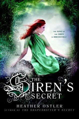 The Sirens Secret (The Shapeshifters Secret, #2) Heather Ostler