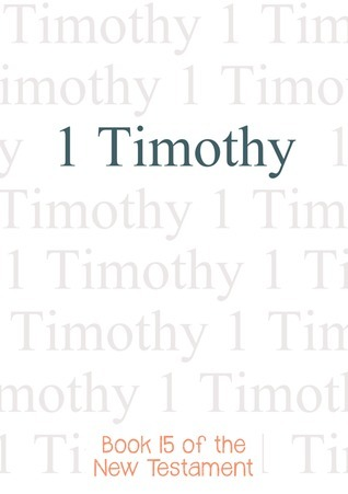 1 Timothy, Bible  by  Anonymous