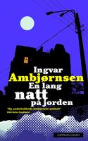 En lang natt på jorden  by  Ingvar Ambjørnsen