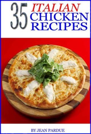 35 Italian Chicken Recipes Jean Pardue