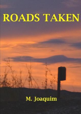Roads Taken Marie Joaquim
