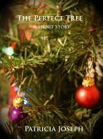 The Perfect Tree  by  Patricia Joseph