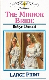 The Mirror Bride  by  Robyn Donald