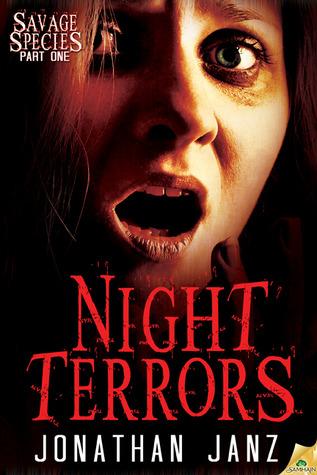 Night Terrors (Savage Species, #1)  by  Jonathan Janz