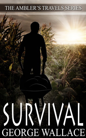 Survival (Amblers Travels, #2) George   Wallace
