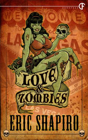 Love & Zombies  by  Eric Shapiro