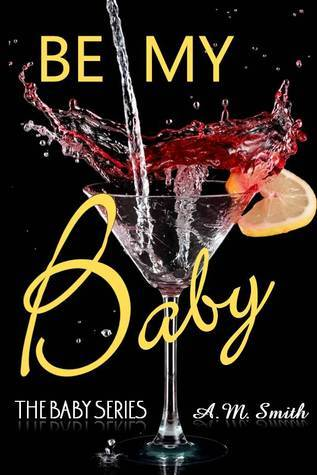 Be My Baby  by  Andrea  Smith