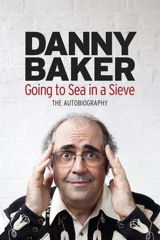 Going Off Alarming: The Autobiography: Vol 2  by  Danny Baker