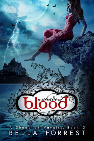 A Shade of Blood (A Shade of Vampire, #2) Bella Forrest