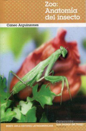 Zoo: Anatomía del insecto  by  Caneo Arguinzones