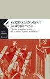 La doppia verità: conflitti di ragione e fede tra Medioevo e prima modernità  by  Sergio Landucci