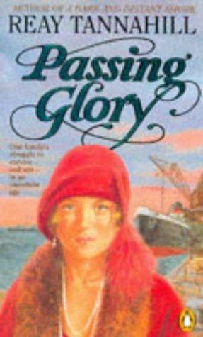 Passing Glory Reay Tannahill