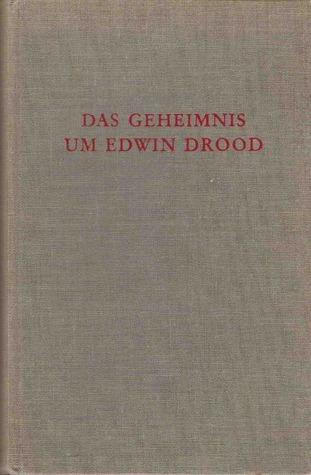 Das Geheimnis um Edwin Drood Charles Dickens