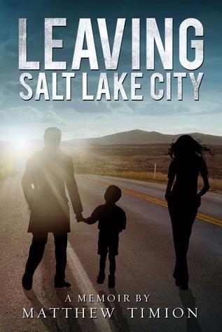 Leaving Salt Lake City Matthew Timion