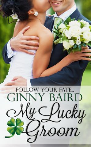 My Lucky Groom (Summer Grooms #2)  by  Ginny Baird