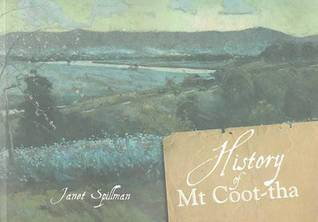History of Mt Coot-tha Janet Spillman