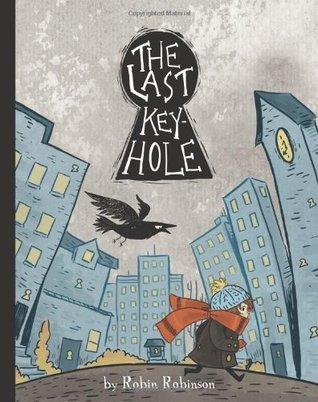 The Last Key-Hole Robin Robinson