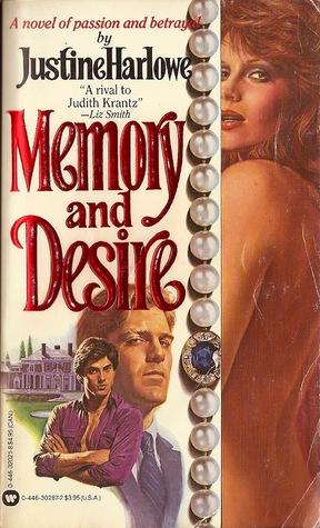 Memory and Desire Justine Harlow