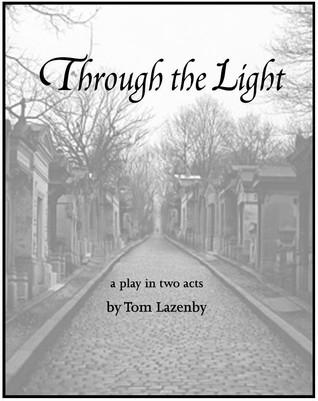 Through The Light Tom Lazenby