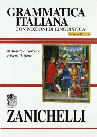 Grammatica italiana: con nozioni di linguistica Maurizio Dardano