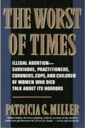 Worst of Times Patricia G. Miller
