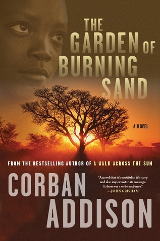The Garden of Burning Sand  by  Corban Addison