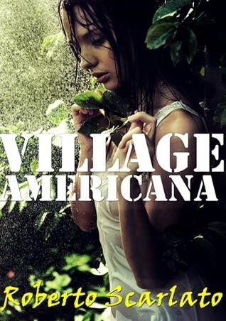 Village Americana  by  Roberto Scarlato