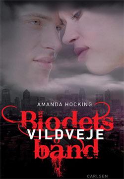 Vildveje (Blodets Bånd, #1)  by  Amanda Hocking