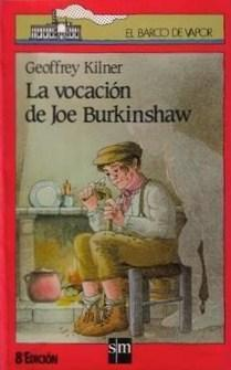 La vocación de Joe Burkinshaw  by  Geoffrey Kilner