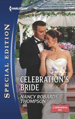 Celebrations Bride  by  Nancy Robards Thompson