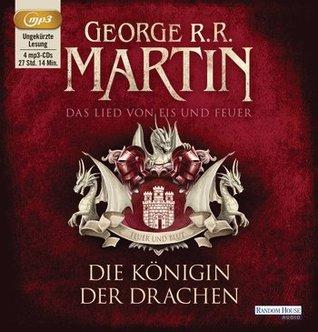 Die Königin der Drachen (A Song of Ice and Fire #3.2)  by  George R.R. Martin