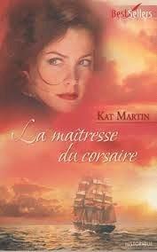 La maîtresse du corsaire (Necklace Trilogy, #2) Kat Martin