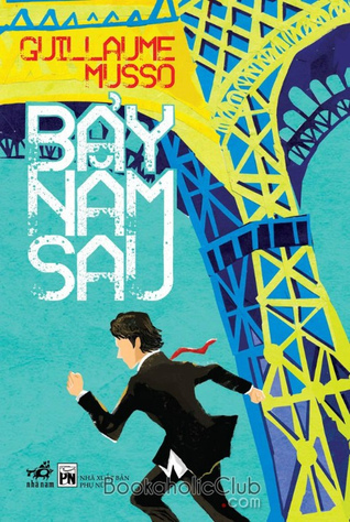 Bảy năm sau  by  Guillaume Musso