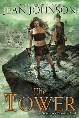 The Tower (Guardians of Destiny, #1)  by  Jean Johnson
