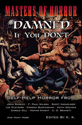Masters Of Horror: Damned If You Dont Ken Kupstis