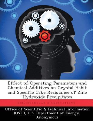 Effect of Operating Parameters and Chemical Additives on Crystal Habit and Specific Cake Resistance of Zinc Hydroxide Precipitates  by  Jennifer Louise Alwin