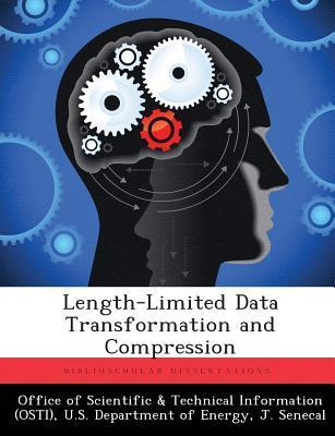 Length-Limited Data Transformation and Compression  by  J. Senecal