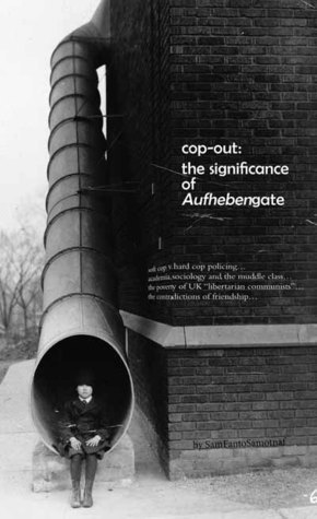 Cop-out: The Significance of Aufhebengate SamFantoSamotnaf
