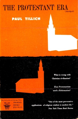 The Protestant Era  by  Paul Tillich