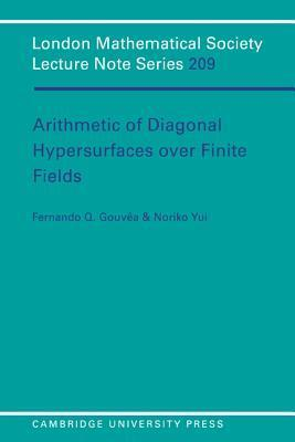 Arithmetic of Diagonal Hypersurfaces Over Finite Fields  by  Fernando Q. Gouvêa