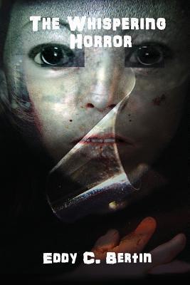 The Whispering Horror  by  Eddy C. Bertin