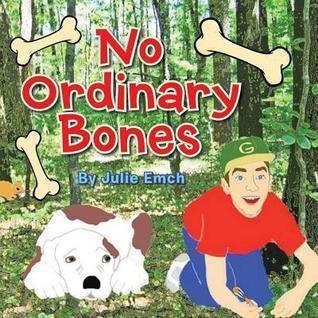 No Ordinary Bones Julie Emch