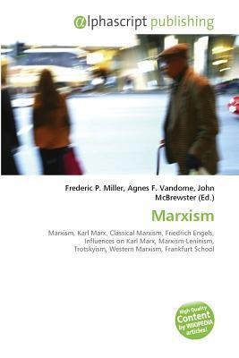 Marxism  by  Frederic P. Miller