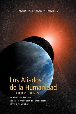 Los Aliados de La Humanidad Libro Uno The New Message from God