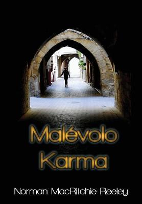 Malevolo Karma Norman Macritchie Reeley