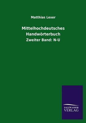 Mittelhochdeutsches Handworterbuch Matthias Lexer