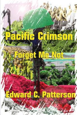 Pacific Crimson - Forget Me Not  by  Edward C. Patterson